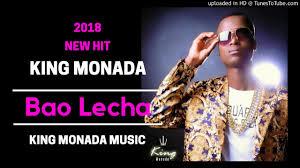 King Monada - Bao Lecha mp3 download