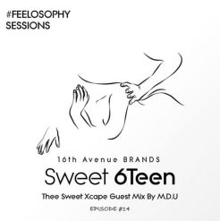M.D.U Thee Sweet Xcape Guest Mix Episode 14 Mp3 Fakaza Download