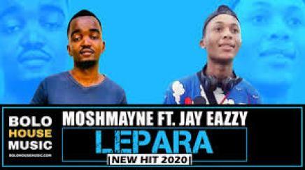 Moshmayne – Lepara ft Jay Eazy mp3 download