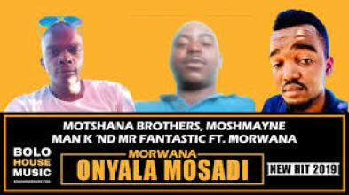 Moshmayne, Man K x Mr Fantastic – Morwana O Nyala Mosadi ft Dr Morwana mp3 download