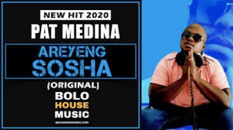 Pat Medina – Areyeng Sosha mp3 download