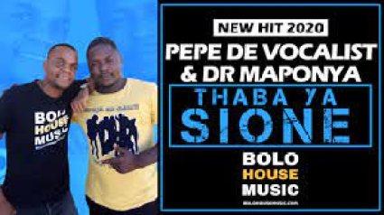 Pepe De Vocalist & Dr Maponya – Thaba Ya Sione mp3 download