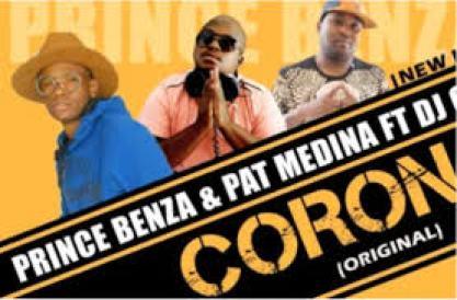 Prince Benza x Pat Medina – Corona ft DJ Call Me mp3 download
