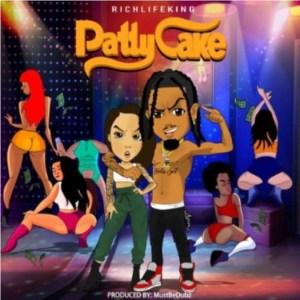 RichLifeKing Patty Cake Mp3 Fakaza Download