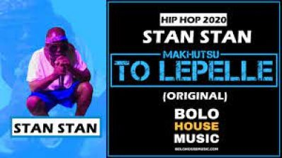 Stan Stan – Makhutsu To Lepelle mp3 download