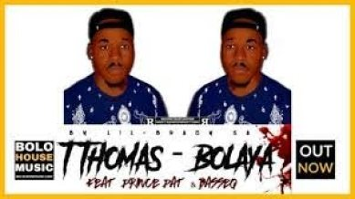 T.Thomas – Bolaya (Ft. Prince Pat & Basseq) mp3 download