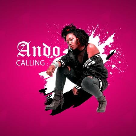 Ando Calling Mp3 Fakaza Download