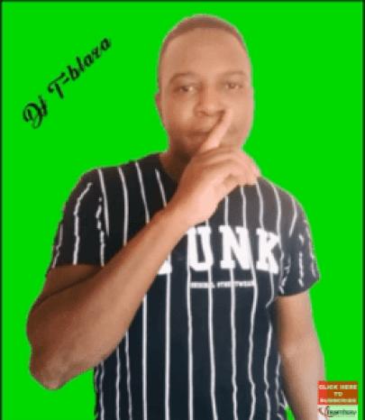 DJ T-Blaza Ke Maaka Mp3 Fakaza Download