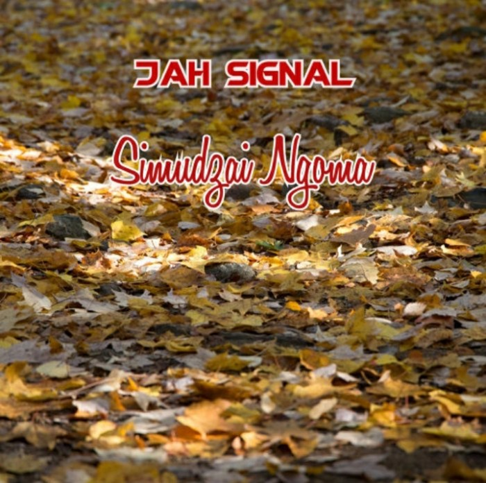 Jah Signal Simuldzai Ngoma Mp3 Fakaza Download