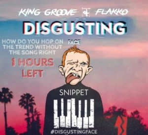 King Groove & Flakko Disgusting Face Mp3 Fakaza Download