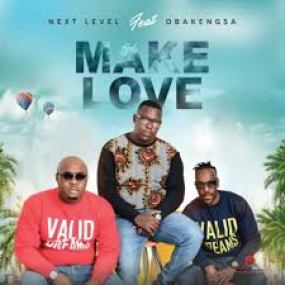 Next Level – Make Love Ft. Obakeng SA Download Next Level – Make Love Ft. Obakeng SA Mp3 Next Level – Make Love Ft. Obakeng SA Mp3 Download. Next Level is definitly blazing the trail with this sound tagged Make Love Featuring Obakeng SA Stream, Listen and Download Below. DOWNLOAD MP3 Next Level – Make Love Ft. Obakeng SA mp3 download