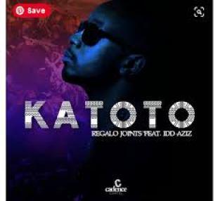 Regalo Joints – Katoto Ft. Idd Aziz mp3 download