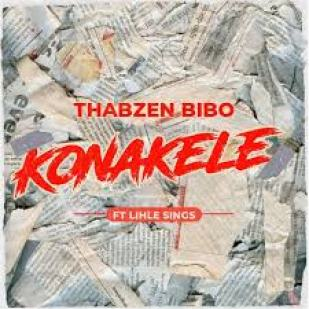 Thabzen Bibo ft Lihle Sings – Konakele mp3 download
