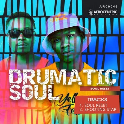 Drumatic Soul Soul Reset Mp3 Fakaza Download