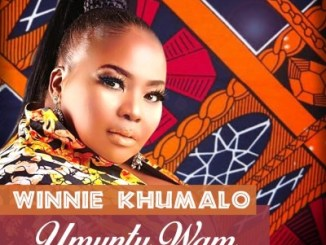 Winnie Khumalo Umuntu Wam Mp3 Fakaza Download