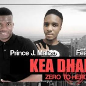 Prince J. Malizo – Kea Dhala Ft. DJ Miner (Original) mp3 download
