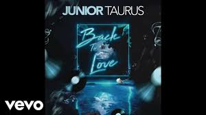 ALBUM: Junior Taurus – Back to Love zip download