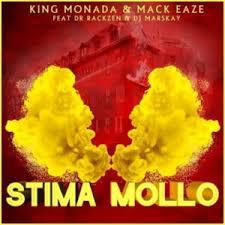 King Monada & Mack Eaze – Stima Mollo Ft. Dr Rackzen & DJ Marskay mp3 download