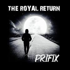 ALBUM: Prifix – The Royal Return mp3download
