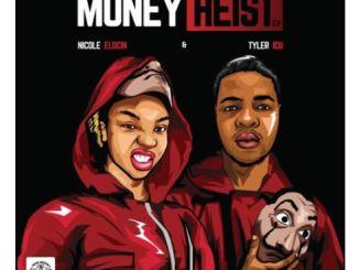 Tyler ICU & Nicole Elocin – Money Heist EP mp3 download