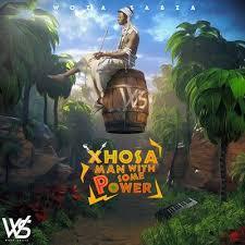 Woza Sabza – Xhosa Man With Some Power II mp3 download