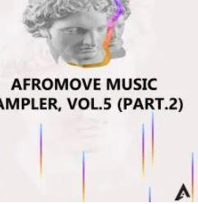 EP: AfroMove Music Sampler, Vol.5 (Part.2) mp3 download