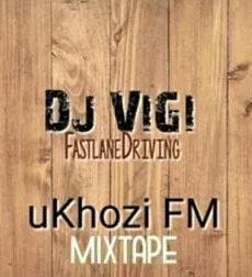 Dj Vigi – Ukhozi FM 1st mix mp3 download