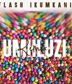 Flash iKumkani – Umhluzi Ft. Soul-T iDyan & Bravo Le Roux (Remix) mp3 doswnload