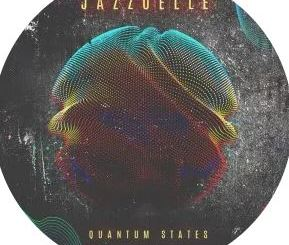 EP: Jazzuelle – Quantum States mp3 download