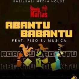 VIDEO: Soweto Mafias – Abantu Babantu Ft. Fiso El Musica mp3 download