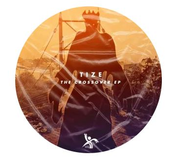 EP: Tize – The Crossover zip file