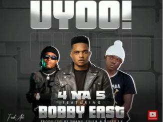 4 Na 5 Ft. Bobby East – Uyoo