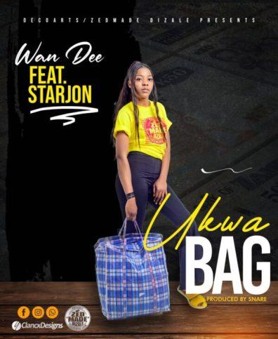 Wan Dee Ft. Starjon Icho – Ukwa Bag
