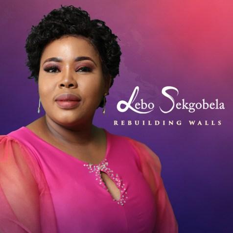 ALBUM: Lebo Sekgobela – Rebuilding Walls (Live)