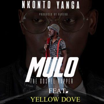 Mulo – Nkonto Yanga Ft. Yellow Dove