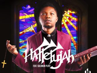 TheProof Ft. Solomon Plate – Hallelujah