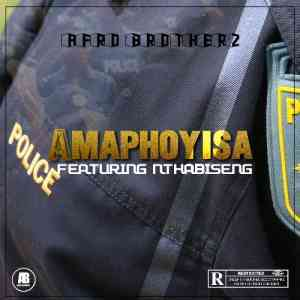 DOWNLOAD mp3:Afro Brotherz Amaphoyisa feat. Nthabiseng mp3 download