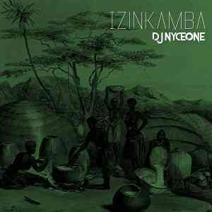 Download mp3: DJ Nyceone Izinkamba mp3 free download