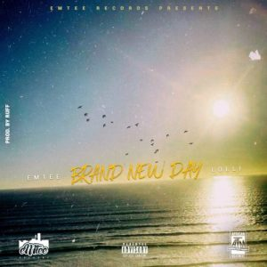 Download mp3: Emtee ft Lolli Brand New Day fakaza 2019 2020 com music gqom amapiano afrohouse mp3 download