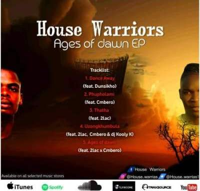 EP: House Warriors – Ages Of Dawn