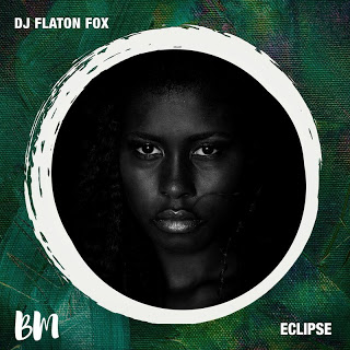 EP DJ Flaton Fox – Eclipse