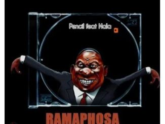 Pencil SA – Ramaphosa Vula Ft. Nala