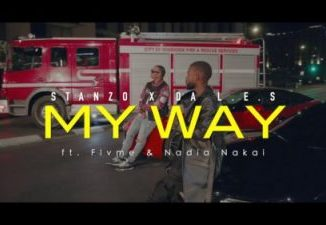 Stanzo & Da L.E.S – My Way Ft. Flvme & Nadia Nakai