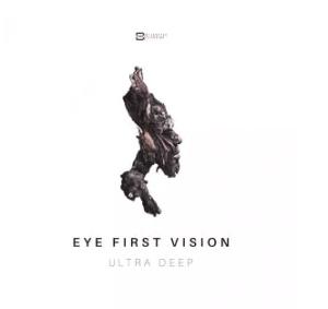 GUltra Deep – Eye First Vision EP
