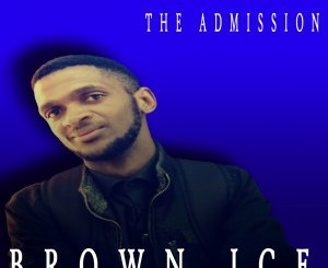 Brown Ice – The Admission EP