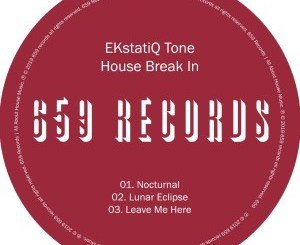 EKstatiQ Tone – House Break In EP