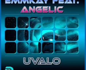 TRACKLIST Emmkay feat. Angelic – Uvalo (Radio Edit) Emmkay feat. Angelic – Uvalo (Journey Mix)