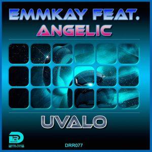 TRACKLIST  Emmkay feat. Angelic – Uvalo (Radio Edit) Emmkay feat. Angelic – Uvalo (Journey Mix)
