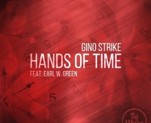 Gino Strike, Earl W. Green – Hands Of Time