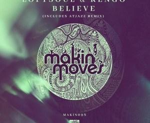 Loftsoul & Kengo, Nadine Caesar – Believe